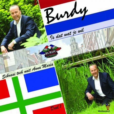Burdy - Is Dat Wat Je Wilt